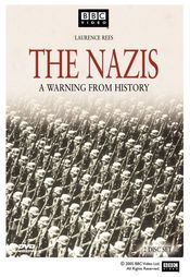 """Poster """"The Nazis: A Warning from History"""""""