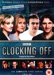 "Poster ""Clocking Off"""