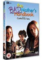 Manualul unei mame rele