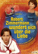 Robert Zimmermann wundert sich uber die Liebe
