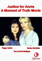 Poster Justice for Annie: A Moment of Truth Movie