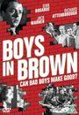 Film - Boys in Brown