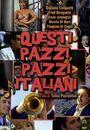 Film - Questi pazzi, pazzi italiani