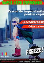 Teatru pentru copii: Super Hero Improvshow