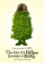 The Day My Father Became a Bush