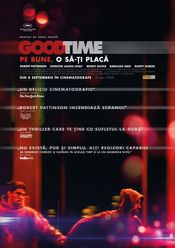Good Time (2017) Pe bune,o sa-ti placa Online Subtitrat HD