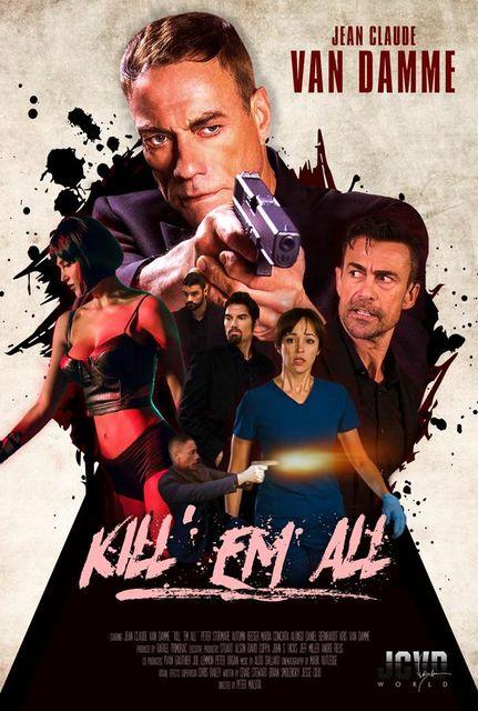 Прикончи их всех / Kill'em All (2017)