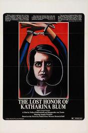 Poster Die verlorene Ehre der Katharina Blum oder: Wie Gewalt entstehen und wohin sie führen kann