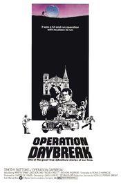 Poster Operation: Daybreak