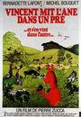 Film - Vincent mit l'âne dans un pré (et s'en vint dans l'autre)