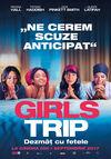 Girls Trip: Dezmăţ cu fetele