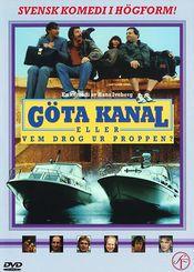 Poster Göta kanal eller Vem drog ur proppen?