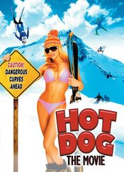 Poster Hot Dog... The Movie