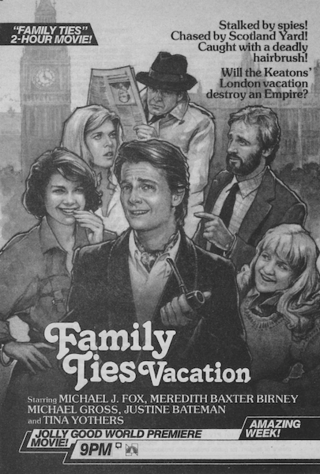 Family Ties Vacation Family Ties Vacation 1985 Film Serial Cinemagia Ro