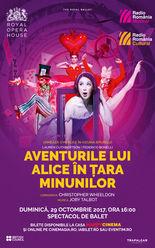 The Royal Ballet: Aventurile lui Alice în Țara Minunilor