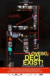 Poster Lovesc, deci exist