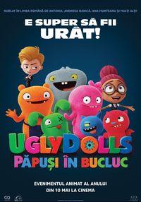 Poster UGLYDOLLS: PAPUSI IN BUCLUC - DUBLAT