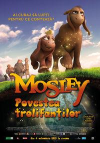 Poster MOSLEY: POVESTEA TROLIFANTILOR - DUBLAT