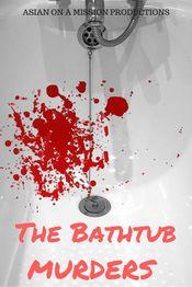 Poster The Bathtub Murders