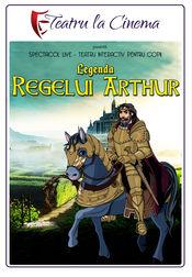 Poster Legenda Regelui Arthur