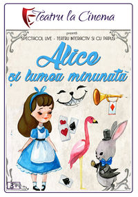 Poster ALICE SI LUMEA MINUNATA