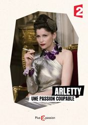 Poster Arletty, une passion coupable