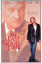 Poster The Last Good Time
