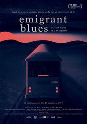 Poster Emigrant Blues: un road movie în 2 ½ capitole