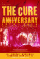 Film - The Cure: Anniversary 1978-2018 Live in Hyde Park
