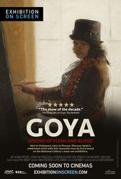 Poster Goya: Visions of Flesh and Blood