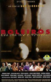 Poster Boleiros - Era Uma Vez o Futebol ...