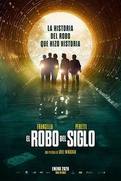 Poster El robo del siglo