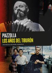 Poster Piazzolla, los años del tiburón