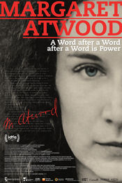 Poster Margaret Atwood: A Word after a Word after a Word is Power