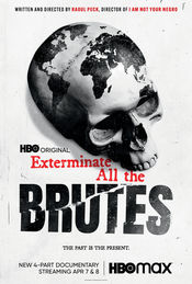 Poster Exterminate All the Brutes