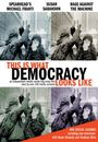 Film - This Is What Democracy Looks Like