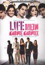 Film - Life Mein Kabhie Kabhiee