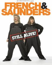 Poster French & Saunders Still Alive
