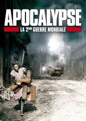 Poster Apocalypse - La 2ème guerre mondiale
