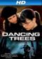 Film Dancing Trees