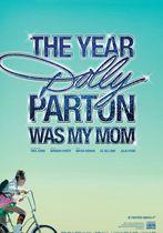 Anul în care Dolly Parton a fost mama mea