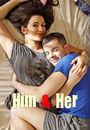 Film - Him & Her