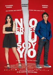 Poster No eres tu, soy yo