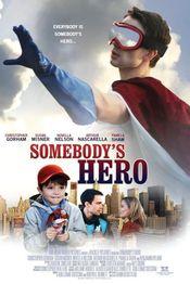 Poster Somebody's Hero