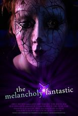 The Melancholy Fantastic