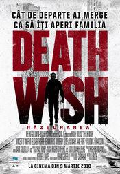 Death Wish – Răzbunarea 2018