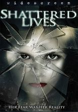 Shattered Lives
