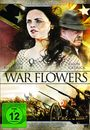 Film - War Flowers