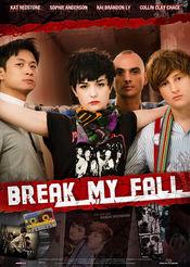 Poster Break My Fall