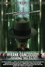 Frank DanCoolo: Paranormal Drug Dealer